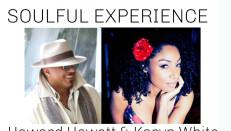 SOULFUL EXPERIENCE with Howard Hewett & Karyn White
