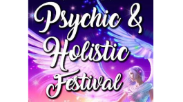 Psychic and Holistic Festival